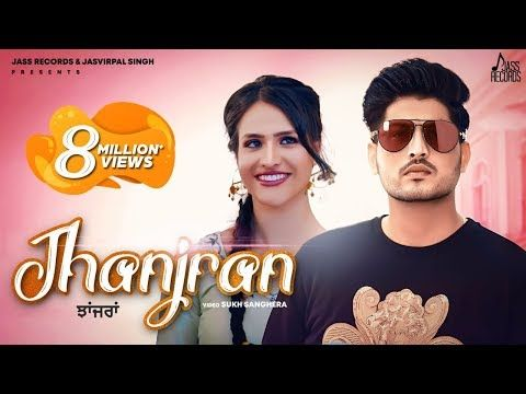 Jhanjran Full Hd Gurnam Bhullar Preet Hundal Latest Punjabi Songs 2020 Jass Records Youtube In 2020 Songs Mp3 Song Download Mp3 Song