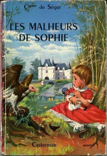 les malheurs de Sophie par la comtesse de Ségur, pour petites filles rêveuses!: