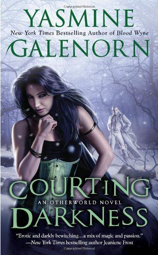 Courting Darkness (An Otherworld Novel) by Yasmine Galenorn, http://www.amazon.com/dp/051515007X/ref=cm_sw_r_pi_dp_oBEPqb0V3HAQT