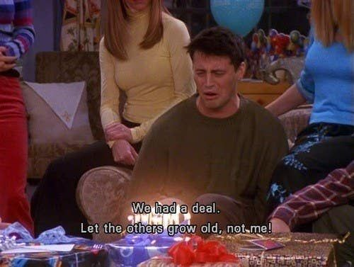 And You Re In Denial About How Old You Actually Are Joey Friends Joey Tribbiani Friends Quizzes Tv Show