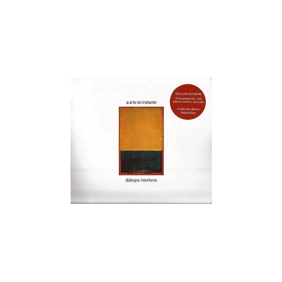 A Arte Do Instante - Dialogos Interiores (CD)