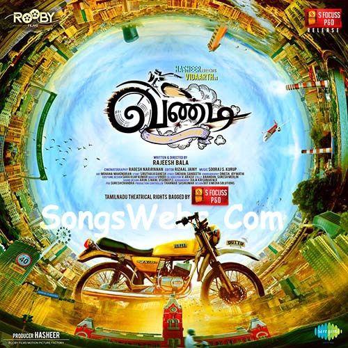 Vandi Tamil Movie Mp3 Songs Album Download Free, Vandi Song, Vandi Tamil  Song Download, Vandi 2018 Tamil Film Song Download I… | Film song, Songs, Mp3  song download