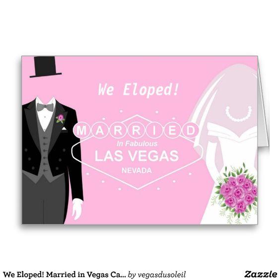 We Eloped! Married in Vegas Card