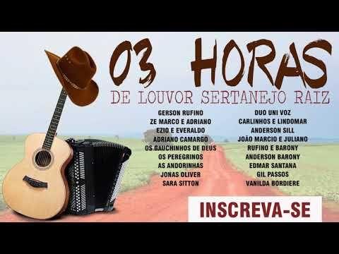 03 Horas De Sertanejo Gospel Video In 2020 Body Fit Sunburn