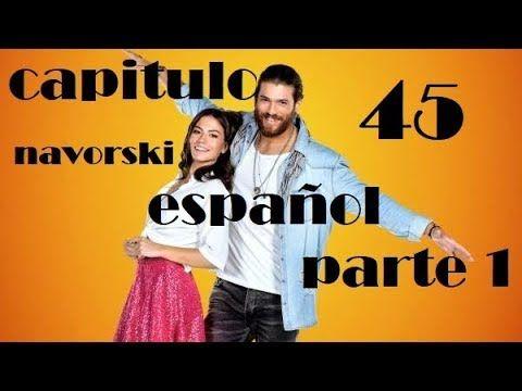 Erkenci Kus 45 Español Subtitulado Completo Parte 1 De 2 Spanish Pájaro Soñador Subtitles Youtube Español Youtube Completo