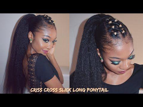 Criss Cross Slick Ponytail On Thick Natural Hair Disisreyrey