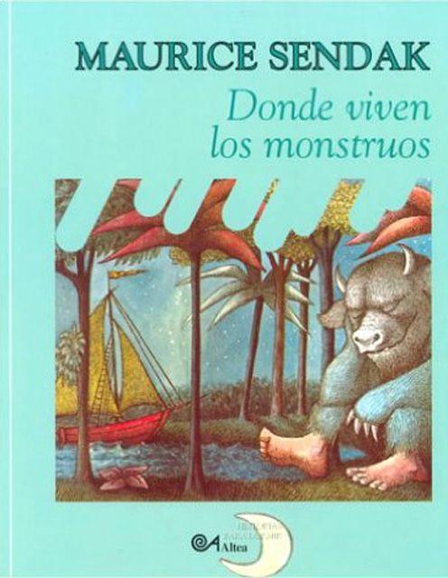 Donde Viven Los Monstruos Maurice Sendak Donde Viven Los Monstruos Monstruos Libros