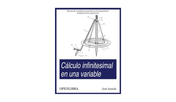 Cálculo infinitesimal en una variable, de José Aranda