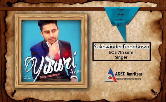 The Talented #ACETians, keep on shining and proving that they are no less than anyone.  This week Sukhwinder Randhawa, ECE 7th sem, has shared his #song with all. Check out his exceptional song at http://mr-johal.com/single/44212/sukh-randhawa-yaari-4ever.html We wish Sukhwinder good luck for all his future endeavours and hope his talent takes him way ahead.