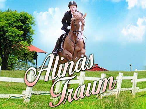 Alinas Traum Alinas Traum Mit Bildern Tierarzt Reiten Filme