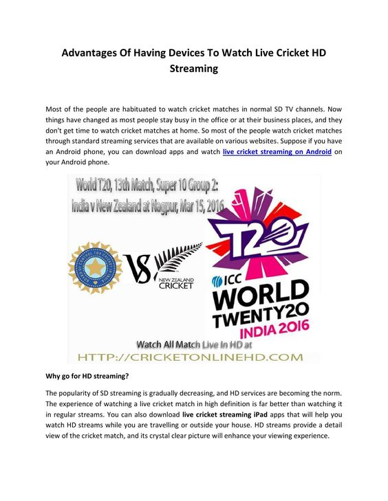 Advantages of having devices to watch live cricket hd streaming