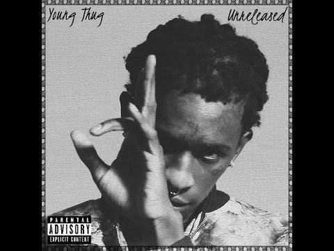"Young Thug - ""Unreleased"" (Full) - YouTube"