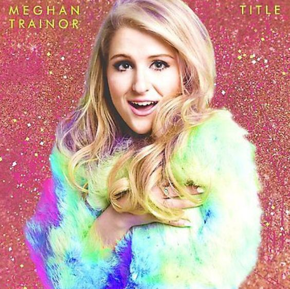 New Meghan Trainor album releasing 11/20/15! Available everywhere but the U.S. :