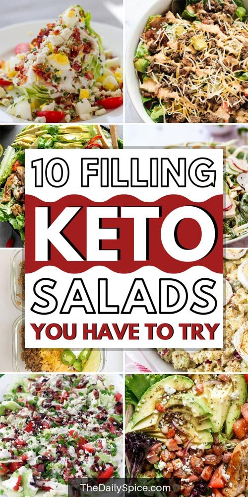 10 Tasty And Surprisingly Filling Keto Salad Recipes - The Daily Spice