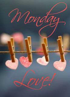 Happy Monday &hearts;&hearts;&hearts;&hearts; Love!!!...<img src=