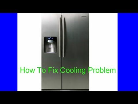 Samsung Rs267 Refrigerator Side Not Cooling How To Fix Cooling