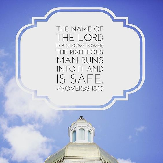 Baylor verse of the Day // The name of the LORD is a strong tower; the righteous man runs into it and is safe. ~ Proverbs 18:10