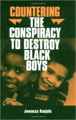 Countering the Conspiracy to Destroy Black Boys, Vol. 1: Dr. Jawanza Kunjufu: 9780913543009: Amazon.com: Books