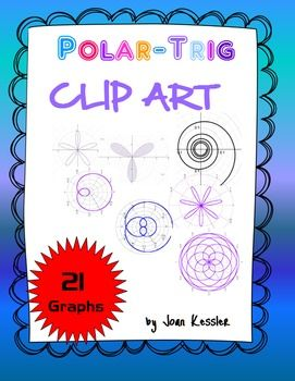 21 Great FREE Polar Clip Art Graphs for Trigonometry or any Math - FREE
