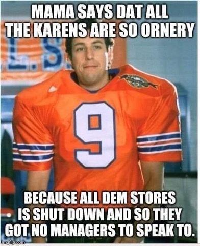 Pin By Robert On Karen Memes Waterboy Adam Sandler Sports