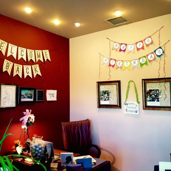 My fabulous staff greeting me by decorating my office upon my return from vacation! ( which happened over my birthday).