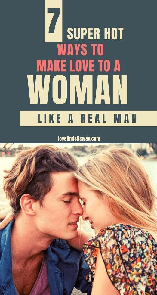 How To Make Love To A Woman All Night Long Like A True Pro Want