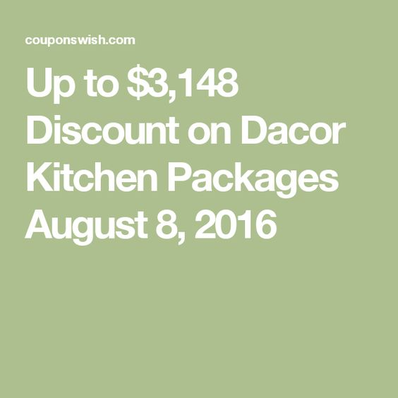 Up to $3,148 Discount on Dacor Kitchen Packages August 8, 2016
