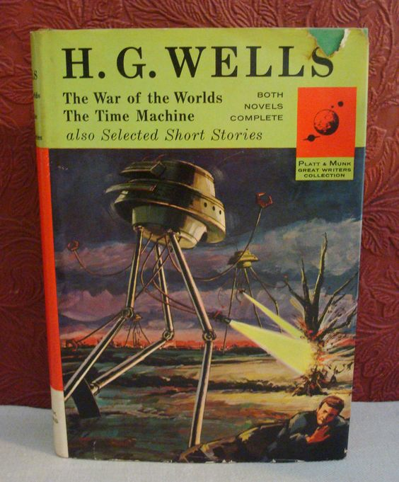 H G Wells The War of the Worlds The Time Machine & Selected Short Stories 1963