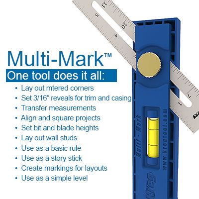 Simplify Measuring and Lay Out Tasks with the Kreg® Multi-Mark™