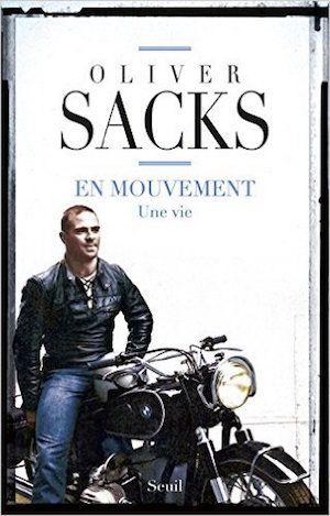En mouvement- Une vie - Oliver Sacks
