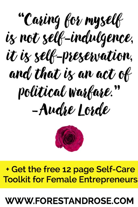 Audre Lorde quote on the power of self-care. Get inspiration for self-care rituals, Self-care and natural wellness for femalepreneurs, solopreneurs, creativepreneurs, WAHM's.