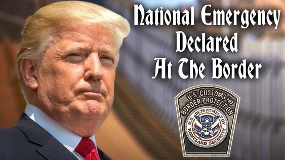 Donald Trump Please Declare A National Border Emergency So It Can Start Making It's Way Through The Court System So You Can Get Started Building The Wall