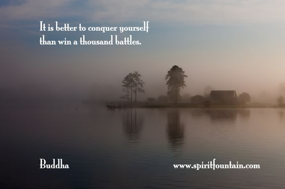 free spirited quotes | It is better to conquer yourself than win a thousand battles ...