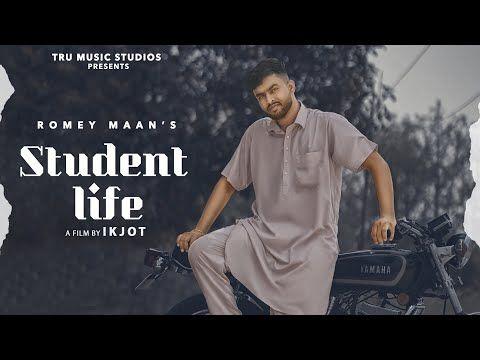 Student Life Romey Maan In 2020 New Lyrics Life Lyrics Lyrics