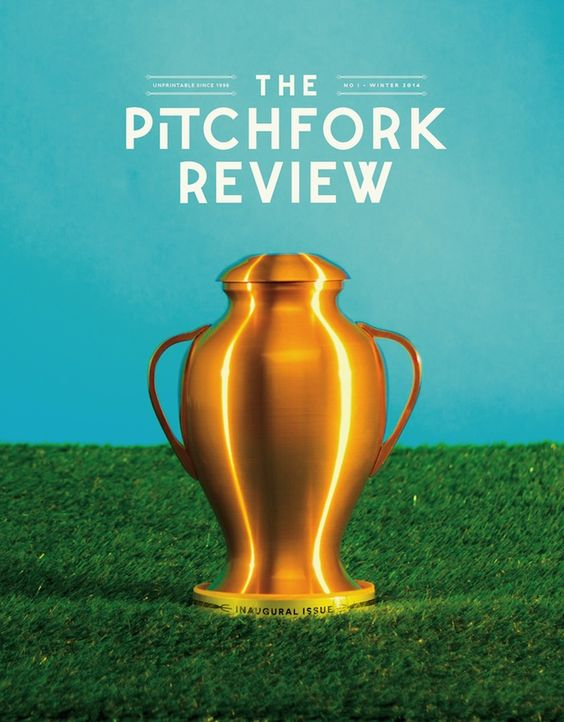 The Pitchfork Review (Winter 2013) no. 1