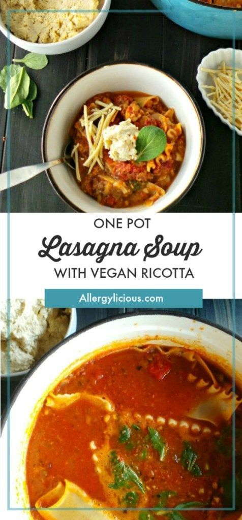Vegan Gluten Free One Pot Lasagna Soup Loaded With Veggies