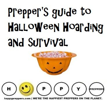 Have a HAPPY and safe Halloween! Prepper's Guide to Halloween and Survival (long lasting candies to hoard, safety tips and more)!  http://happypreppers.com/Halloween.html