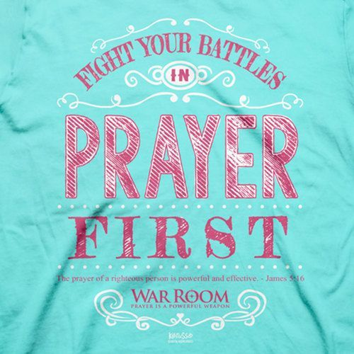 Fight your battles in Prayer first. The prayer of a righteous person is powerful and effective. James 5:16