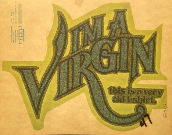 I'm a Virgin  This is an Old Shirt Vintage by VintageIronOn
