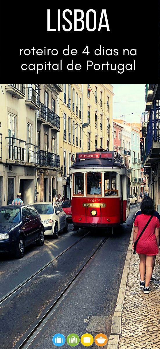 O Que Fazer Em Lisboa 4 Dias Em Lisboa Malas E Panelas Em 2020 Lisboa Viagem Ideias De Viagem