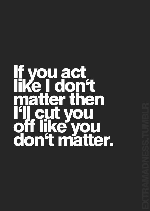 Via Extramadness Don T Care Quotes Time Quotes Inspirational Quotes Pictures