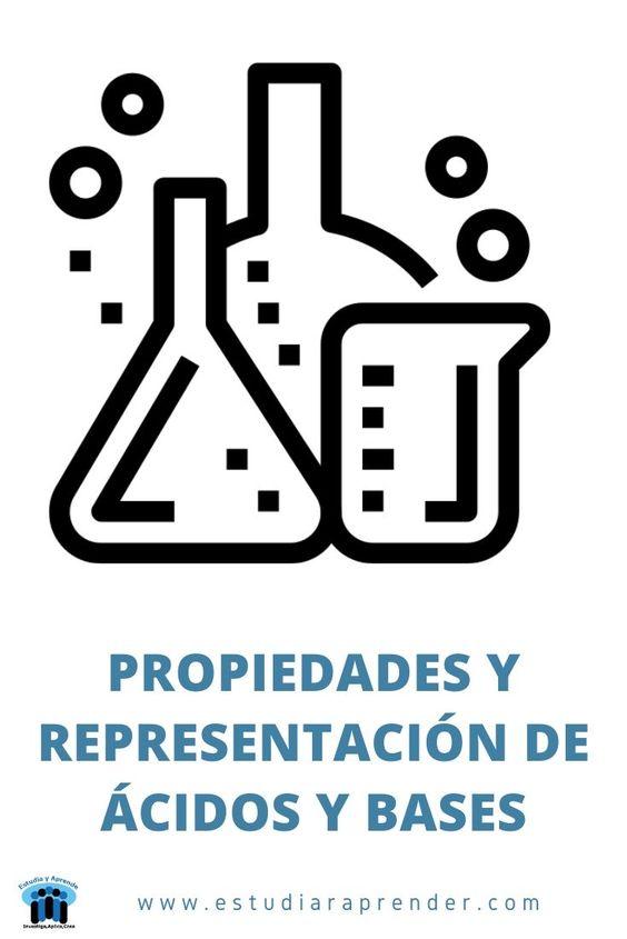 propiedades y representacion de acidos y bases