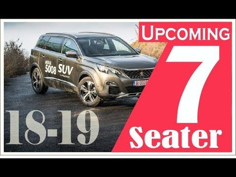 Upcoming New 7 Seater Family Cars In India 2018 2019 Family Car Best 7 Seater Cars Car Ins