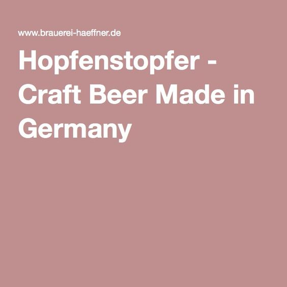 Hopfenstopfer - Craft Beer Made in Germany