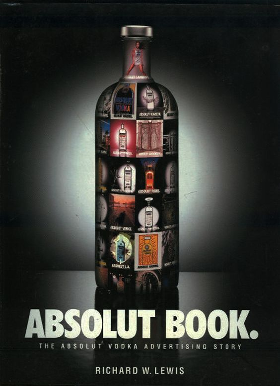 How Absolut Became the #1 Premium Vodka in the World