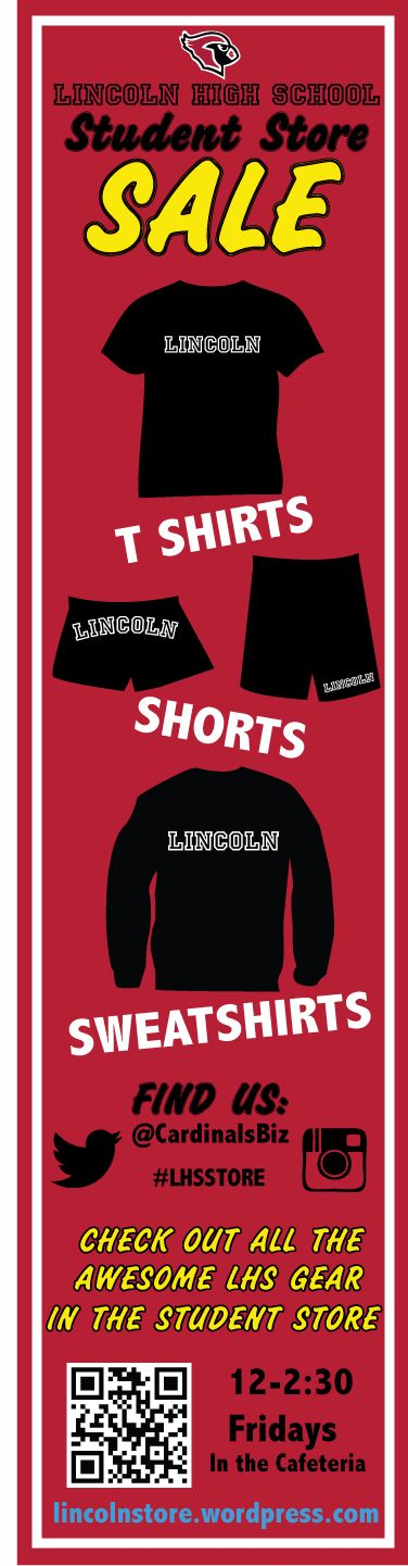 Promotion for the Lincoln High School student store.  For anyone interested in representing their cardinal pride. Open Fridays, 12-2:30 pm.   http://lincolnstore.wordpress.com/