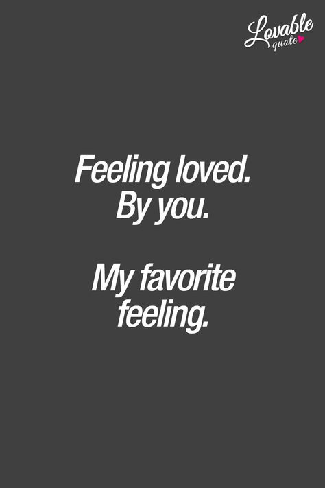 Being Loved Quotes