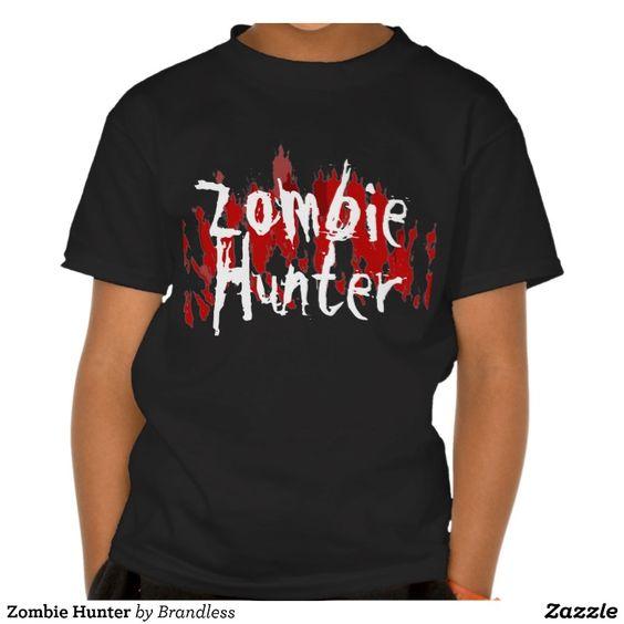 #Zombie Hunter #GraphicTee #TShirt #clothing #ZombiesTShirt #ZombieHunter #monsters #UnDead