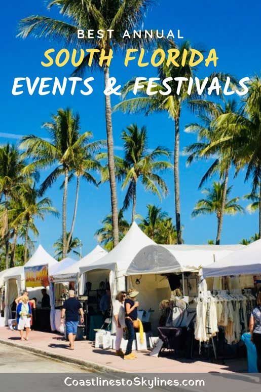 2021 South Florida Annual Events Calendar Coastlines To Skylines Florida Events South Florida Events Miami Travel