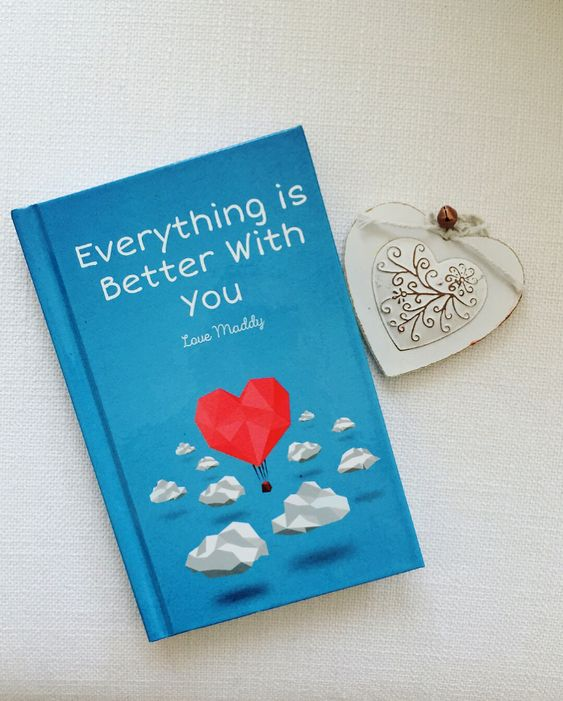 Everything is better with you - long distance gifts for boyfriend - lovebook online
